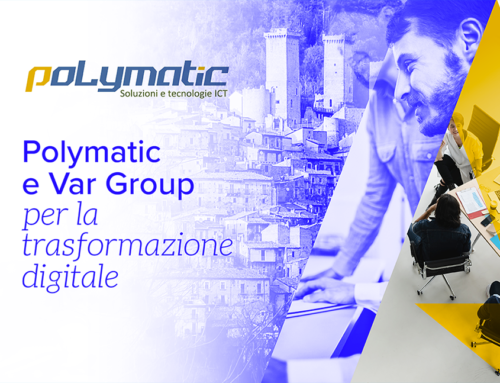 Evento Polymatic e Var Group, nasce il nuovo polo ICT