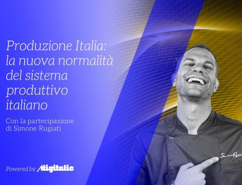 """Evento esclusivo """"Produzione Italia: la nuova normalità del sistema produttivo italiano"""""""